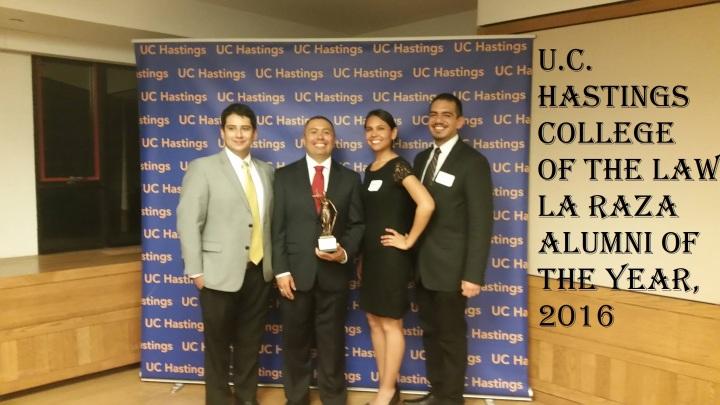 UC Hastings College of the Law Alumnus of the Year 2016, La Raza